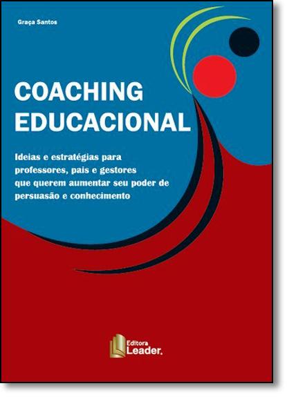 Coaching Educacional: Ideias e Estratégias, livro de Graça Santos