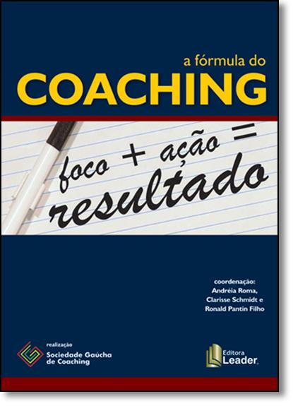 Fórmula do Coaching, A, livro de Andréia Roma