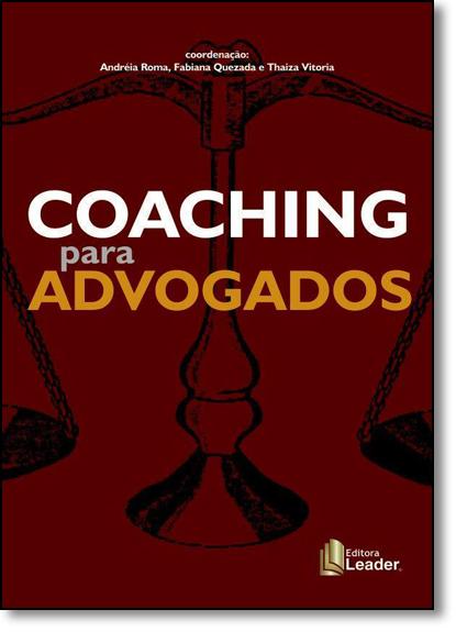Coaching Para Advogados, livro de Andréia Roma