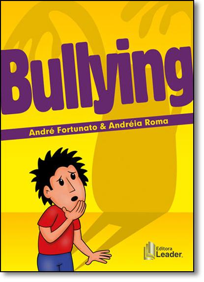 Bullying, livro de André Fortunato