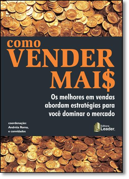 Como Vender Mai$, livro de Andréia Roma
