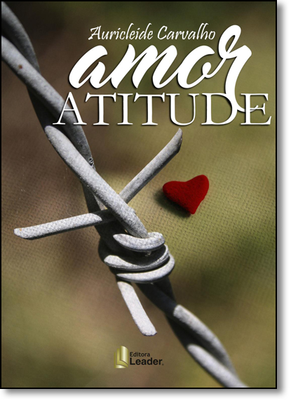 Amor Atitude, livro de Auricleide Carvalho