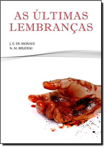 Últimas Lembranças, As, livro de J. S. de Moraes