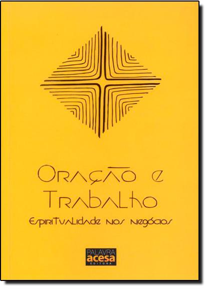 Oração e Trabalho: Espiritualidade nos Negócios, livro de Nossa Senhora da Paz Mosteiro