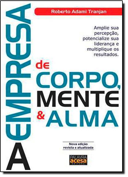 Empresa de Corpo Mente e Alma, A, livro de Roberto Adami Tranjan