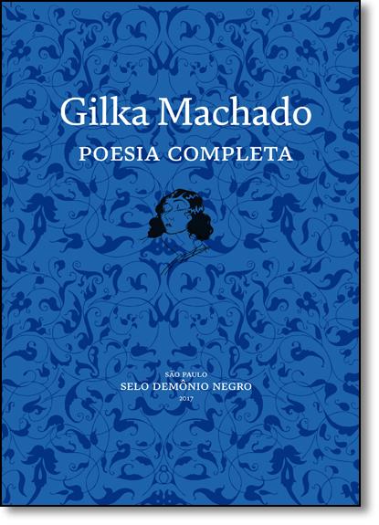 Poesia Completa, livro de Gilka Machado