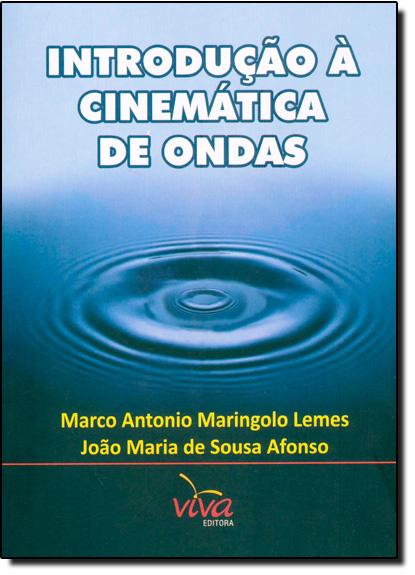 Introdução a Cinematica de Ondas, livro de Marco Antonio Maringolo Lemes