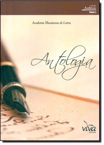 Antologia - Vol.3 - Coleção Academinas, livro de Academia Maceioense de Letras