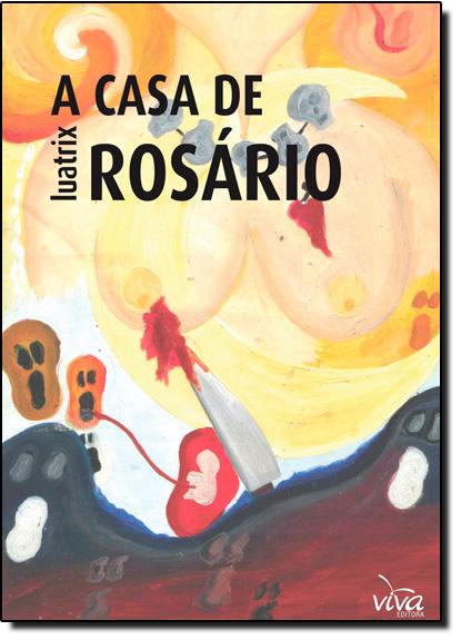 Casa de Rosário, A, livro de Luatrix