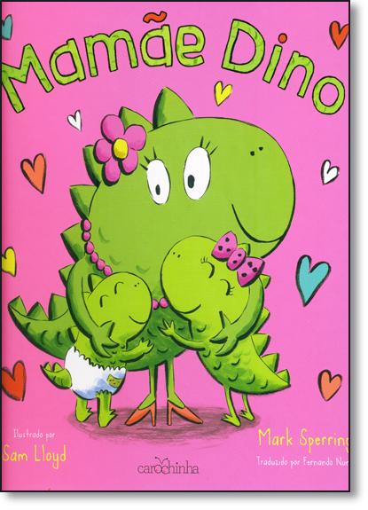 Mamãe Dino, livro de Mark Sperring