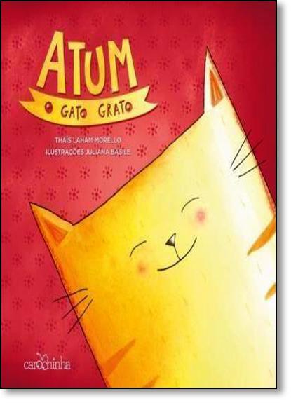 Atum, o Gato Grato, livro de Thais Laham Morello