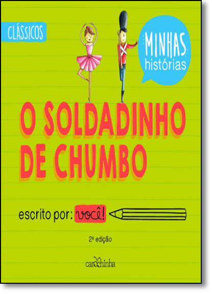 Soldadinho de Chumbo, O - Série Minhas Histórias, livro de Rita Menneh
