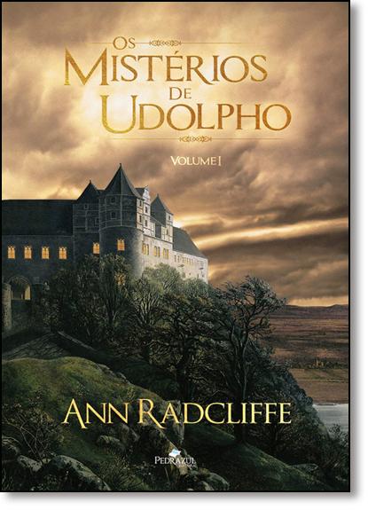 Mistérios de Udolpho, Os - Vol.1, livro de Ann Radcliffe