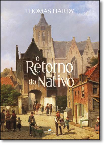 Retorno do Nativo, O, livro de Thomas Hardy