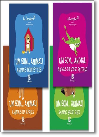 Coleção Um Som... Animal! - 4 Volumes, livro de Lô Carvalho