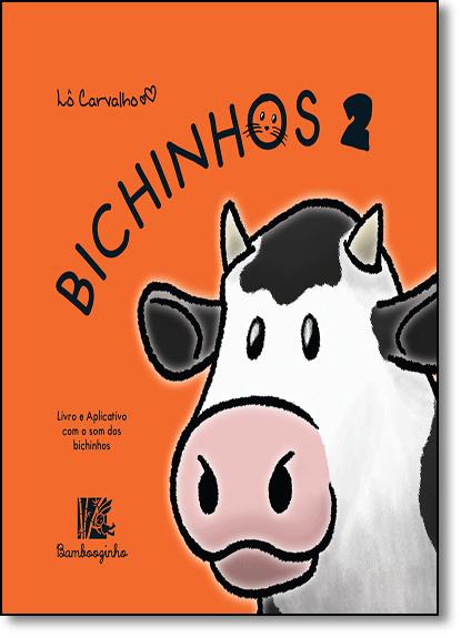 Bichinhos 2 - Coleção Bichinhos, livro de Lô Carvalho