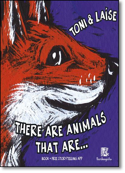 There are Animals That Are..., livro de Toni#
