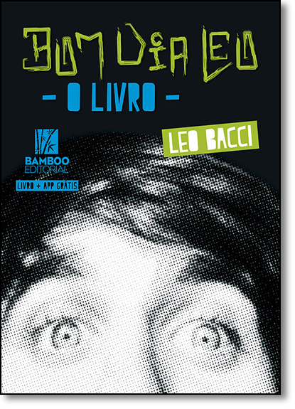 Bom Dia Leo, livro de Leo Bacci