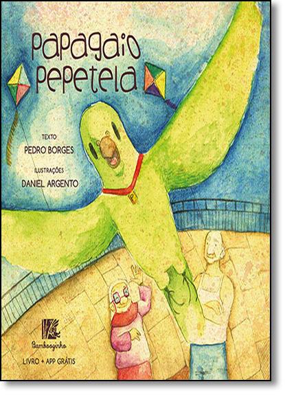 Papagaio Pepetela, livro de Pedro Borges