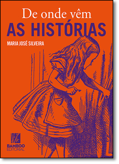 De Onde Vêm as Histórias, livro de Maria José Silveira