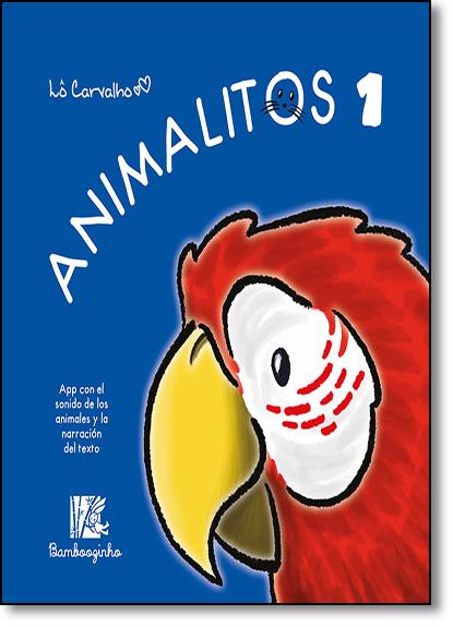 Animalitos 1 - Colección Animalitos, livro de Lô Carvalho
