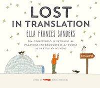Lost in translation. Um compêndio ilustrado de palavras intraduzíveis de todas as partes do mundo, livro de Sanders, Ella Frances