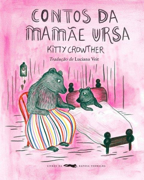 Contos da mamãe ursa, livro de Kitty Crowther