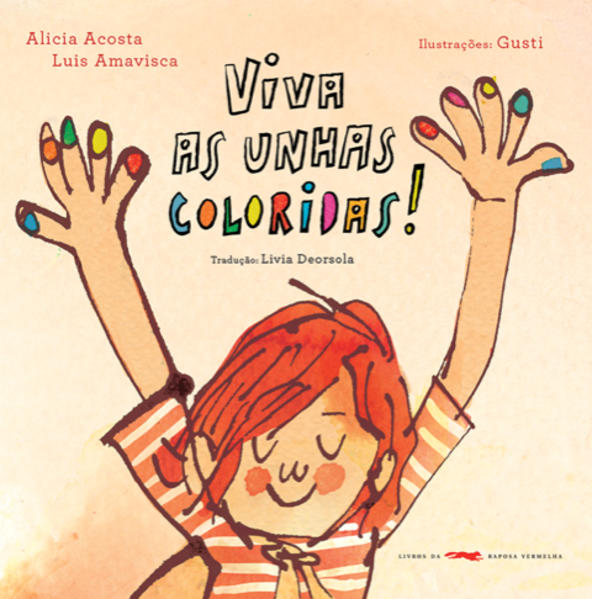 Viva as unhas coloridas!, livro de Alicia Acosta, Luis Amavisca