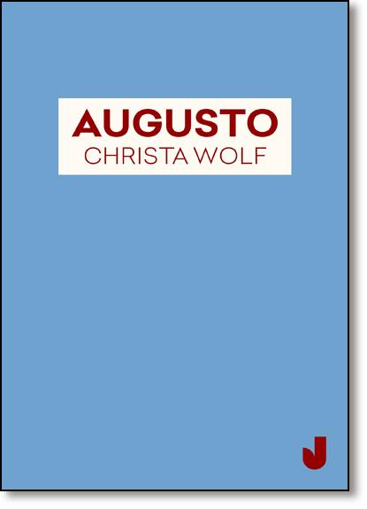 Augusto, livro de Christa Wolf