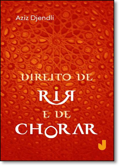 Direito de Rir e de Chorar, livro de Aziz Djendli