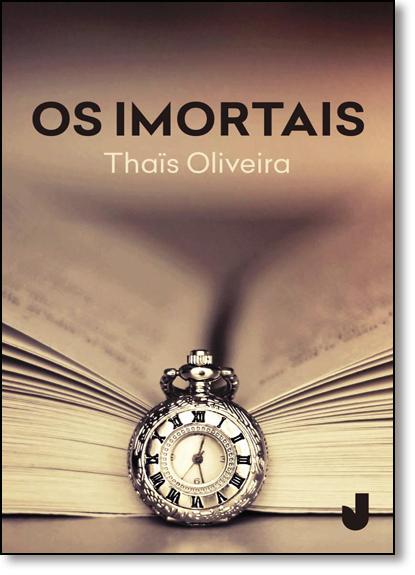 Imortais, Os, livro de Thais Oliveira