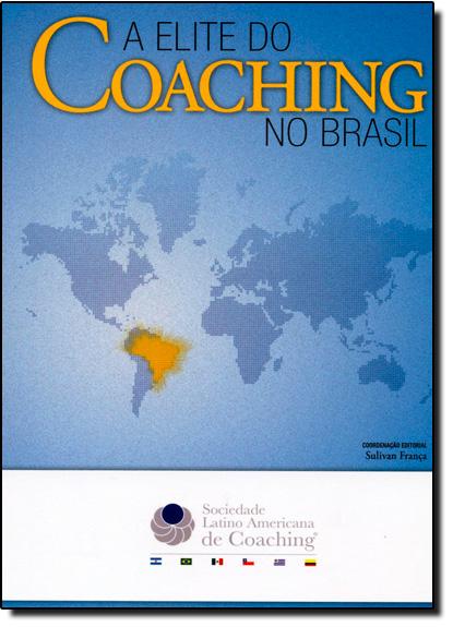 Elite do Coaching no Brasil, A, livro de Sulivan França