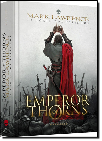 Emperor Of Thorns - Vol.3 - Trilogia dos Espinhos, livro de Mark Lawrence