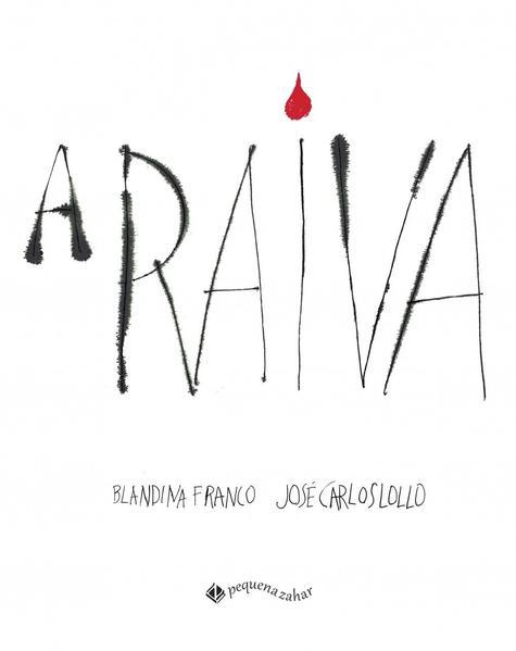 A raiva, livro de Blandina Franco, José Carlos Lollo