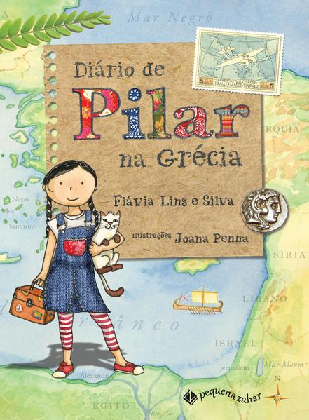 Diário de Pilar na Grécia, livro de Flávia Lins e Silva