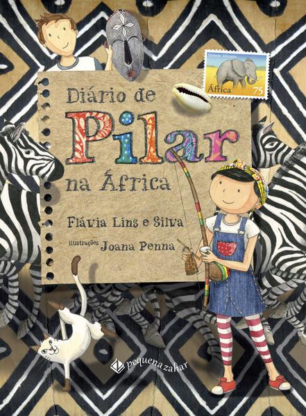 Diário de Pilar na África, livro de Flávia Lins e Silva