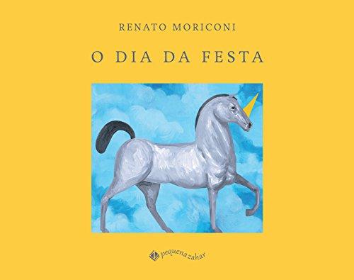 O Dia da Festa, livro de Renato Moriconi