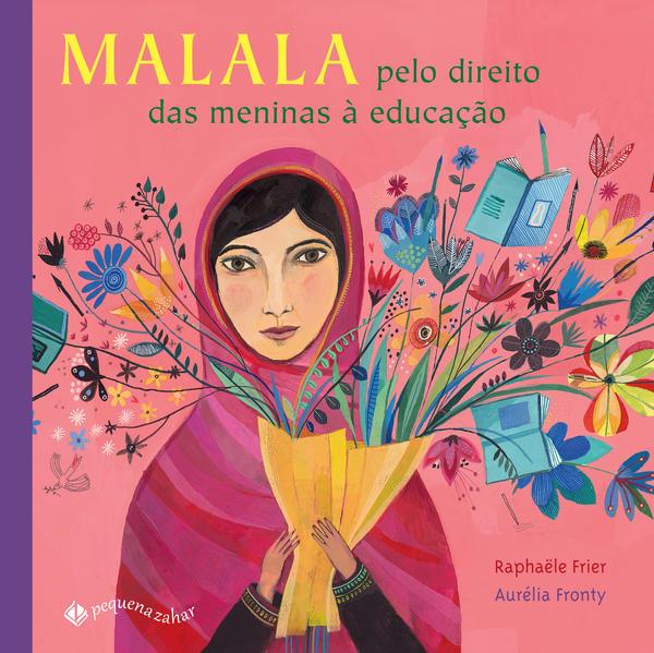 Malala. Pelo direito das meninas à educação, livro de Raphaële Frier
