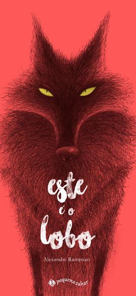 Este é o lobo, livro de Alexandre Rampazo