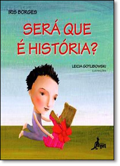 Será Que É História?, livro de Iris Borges