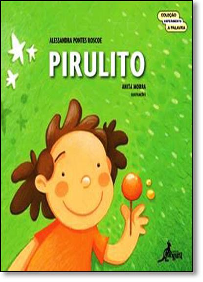 Pirulito, livro de Alessandra Pontes Roscoe