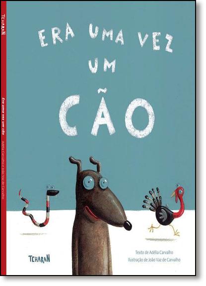 Era uma Vez um Cão, livro de Adélia Carvalho