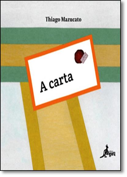 Carta, A, livro de Thiago Mazucato