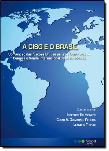 Cisg e o Brasil, A, livro de Ingeborg Schwenzer