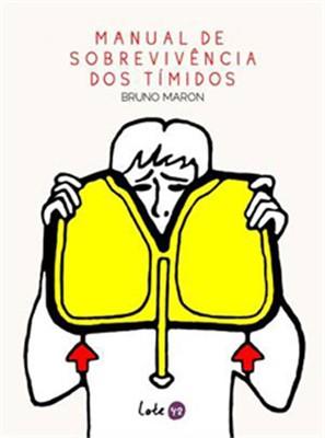 Manual de Sobrevivência dos Tímidos, livro de Bruno Maron