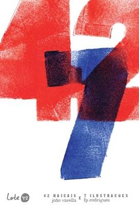 42 Haicais e 7 Ilustrações, livro de João Varella