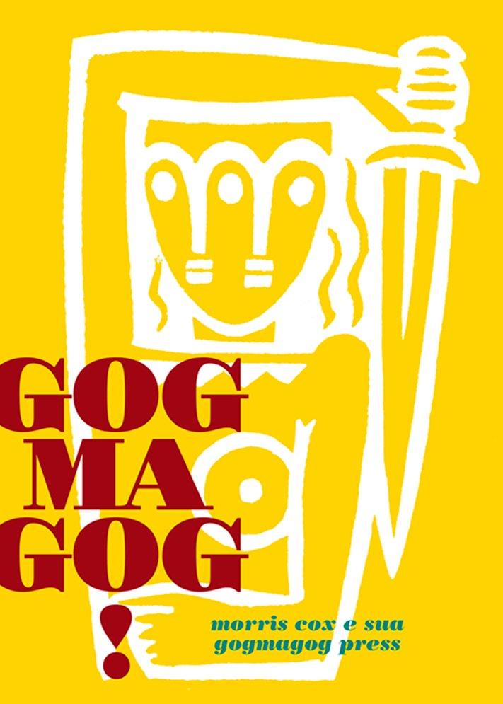 GOGMAGOG! Morris Cox e sua Gogmagog Press, livro de Gustavo Piqueira