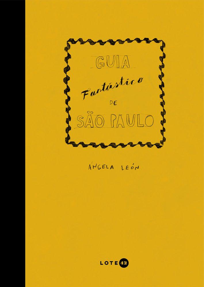 Guia Fantástico de São Paulo, livro de Ángela León