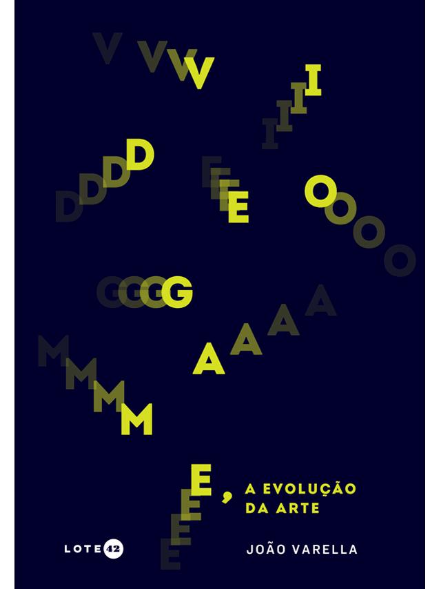 Videogame, a evolução da arte, livro de João Varella, Cecilia Arbolave