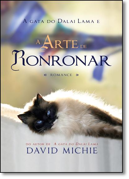 Gata do Dalai Lama e a Arte de Ronronar, A, livro de David Michie